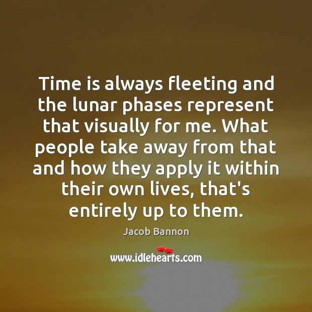 Time is always fleeting and the lunar phases represent that visually for Image