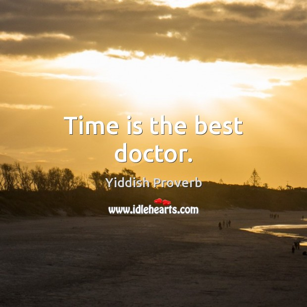 Time is the best doctor. Time Quotes Image