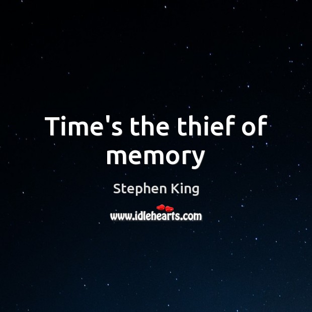 Image, Time's the thief of memory