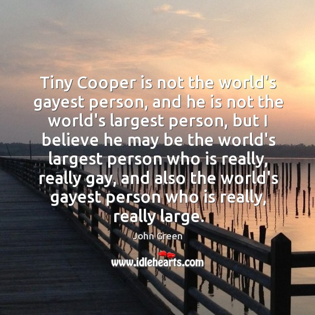 Tiny Cooper is not the world's gayest person, and he is not Image