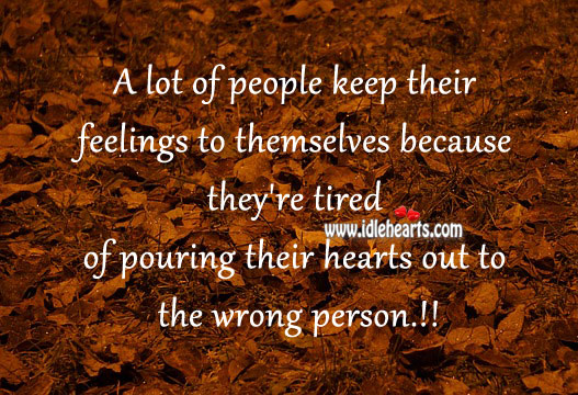 Most people keep their feelings to themselves. Image
