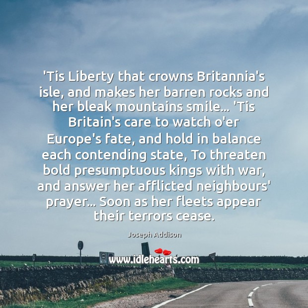 Image, 'Tis Liberty that crowns Britannia's isle, and makes her barren rocks and