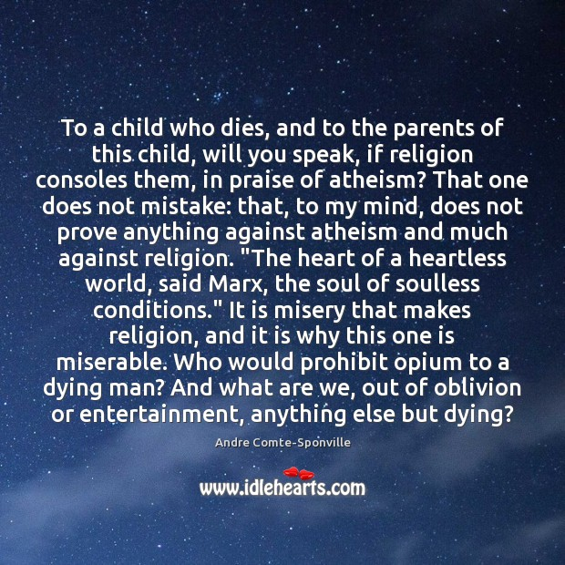 Image, To a child who dies, and to the parents of this child,