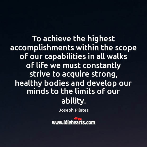 To achieve the highest accomplishments within the scope of our capabilities in Image