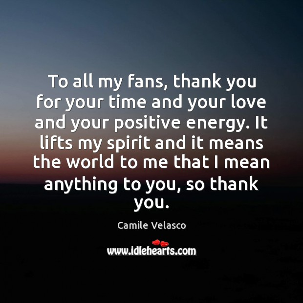 Image, To all my fans, thank you for your time and your love