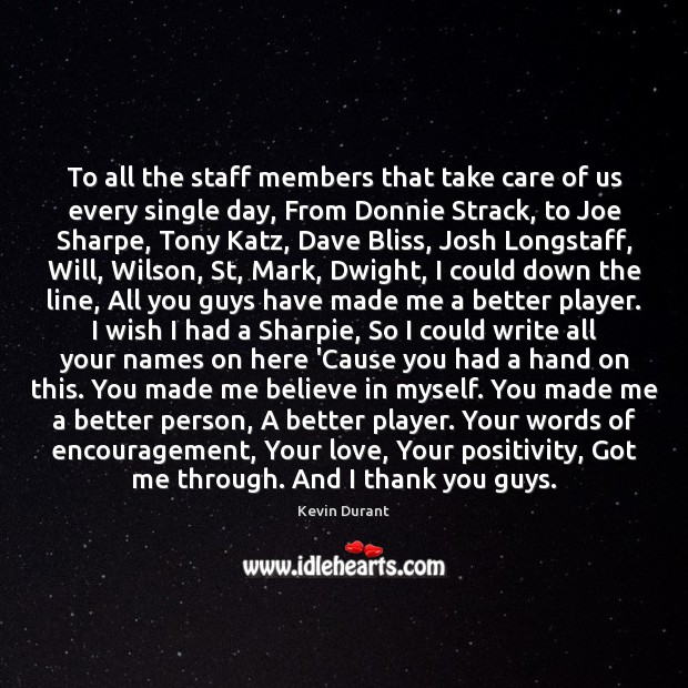 Image, To all the staff members that take care of us every single