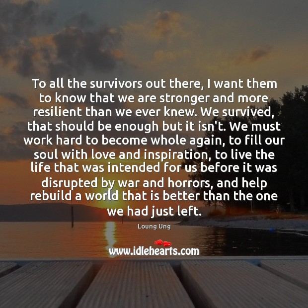 Image, To all the survivors out there, I want them to know that