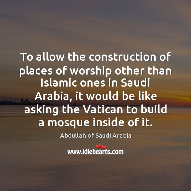 Image, To allow the construction of places of worship other than Islamic ones