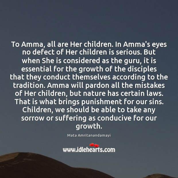Image, To Amma, all are Her children. In Amma's eyes no defect of