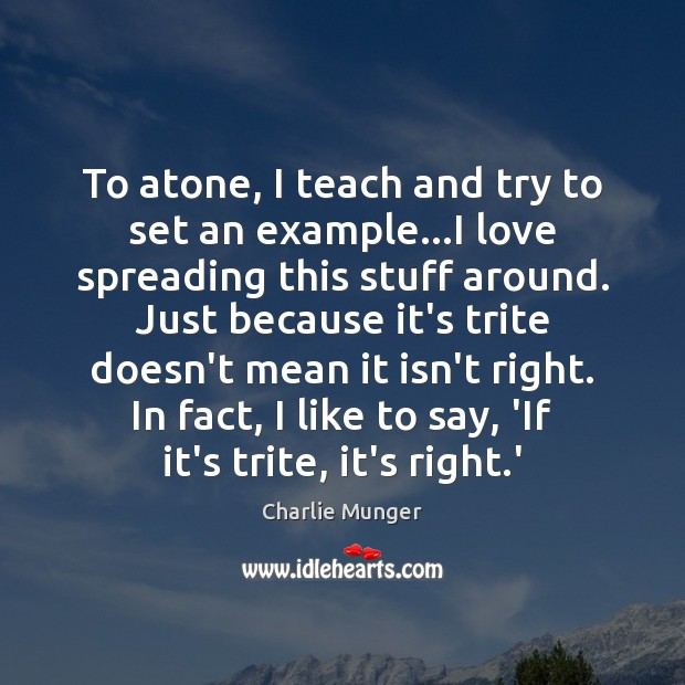 To atone, I teach and try to set an example…I love Image