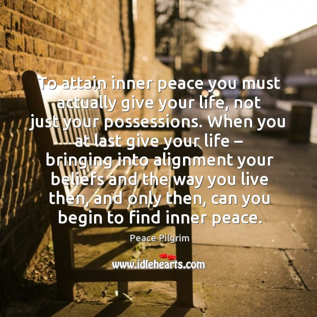 Picture Quote by Peace Pilgrim