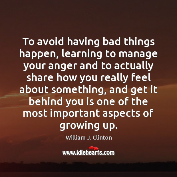 Image, To avoid having bad things happen, learning to manage your anger and