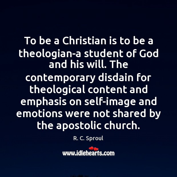 Image, To be a Christian is to be a theologian-a student of God