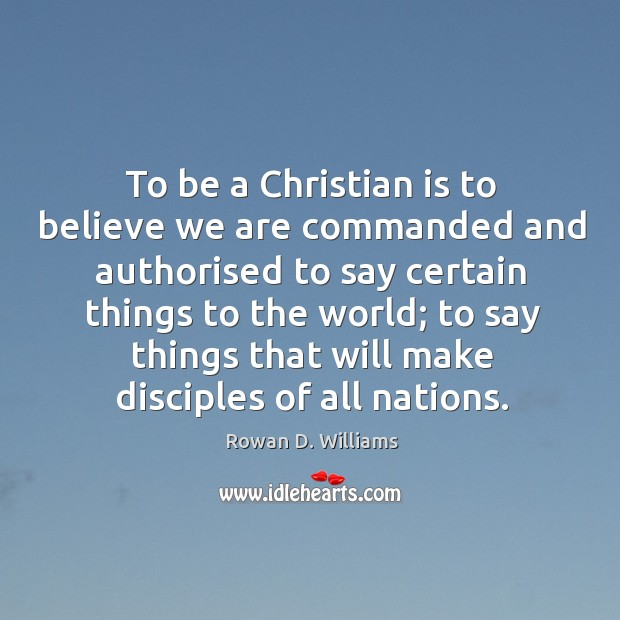 Image, To be a christian is to believe we are commanded and authorised