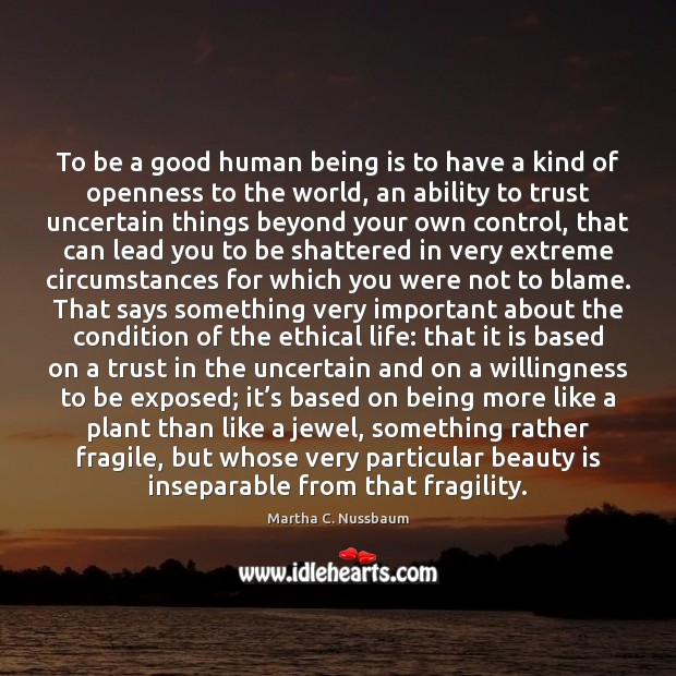 To be a good human being is to have a kind of Beauty Quotes Image
