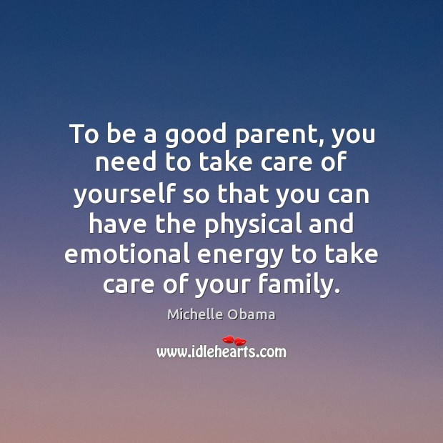 Image, To be a good parent, you need to take care of yourself