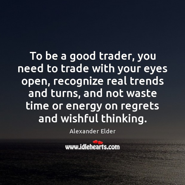 Image, To be a good trader, you need to trade with your eyes