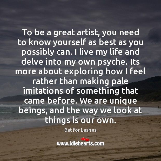 Image, To be a great artist, you need to know yourself as best