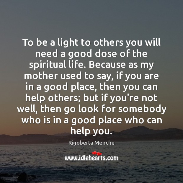 To be a light to others you will need a good dose Image