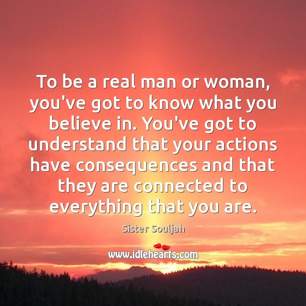 Image, To be a real man or woman, you've got to know what