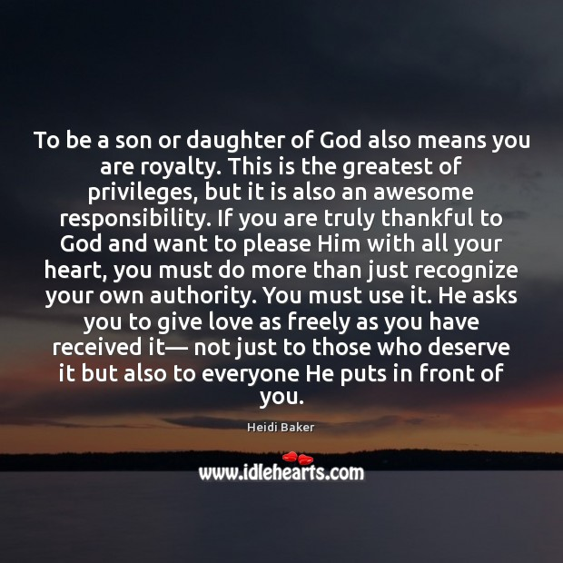 Image, To be a son or daughter of God also means you are