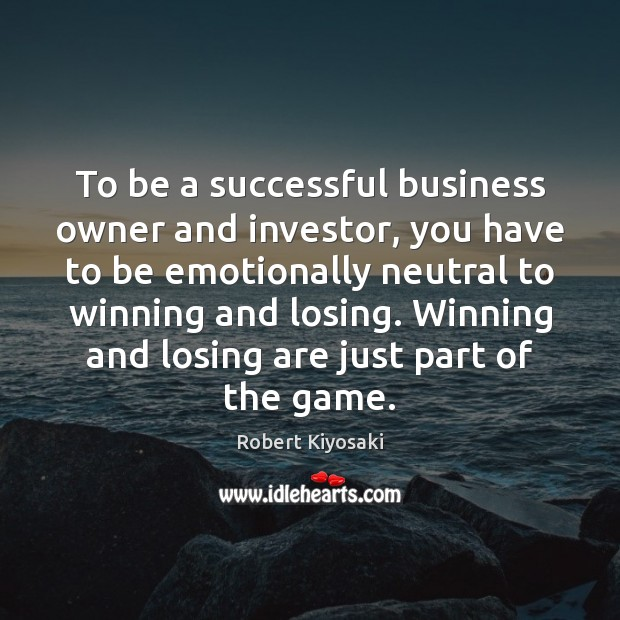 Image, To be a successful business owner and investor, you have to be