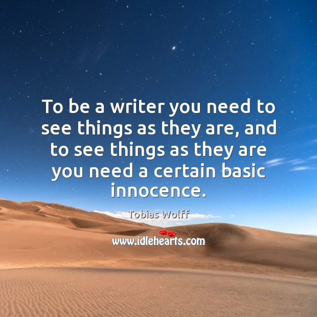 To be a writer you need to see things as they are, Image