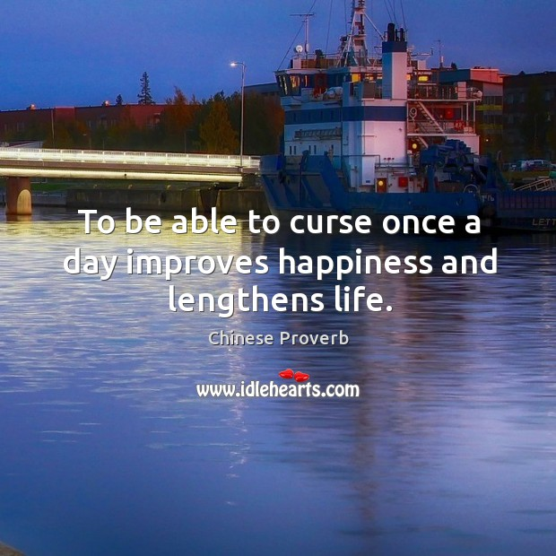 Image, To be able to curse once a day improves happiness and lengthens life.