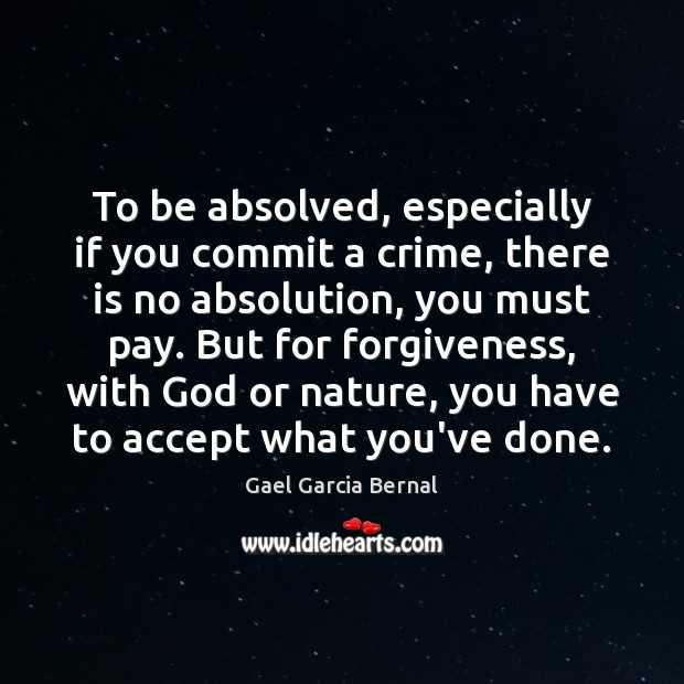 Image, To be absolved, especially if you commit a crime, there is no