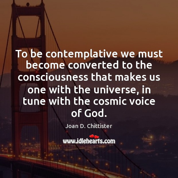 Image, To be contemplative we must become converted to the consciousness that makes