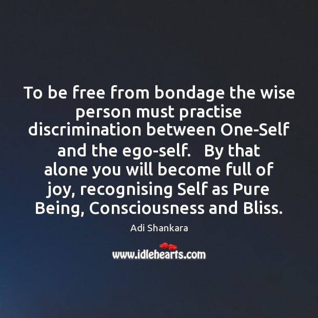 Image, To be free from bondage the wise person must practise discrimination between