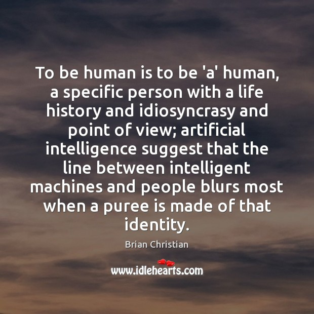 Image, To be human is to be 'a' human, a specific person with