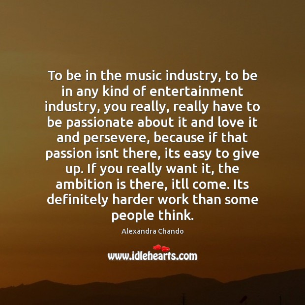 Image, To be in the music industry, to be in any kind of