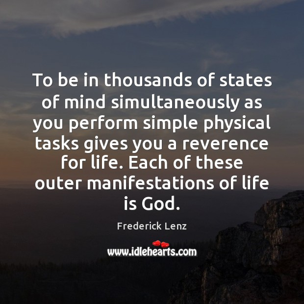 To be in thousands of states of mind simultaneously as you perform Image