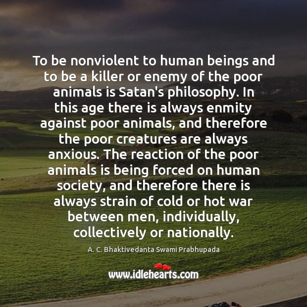 Image, To be nonviolent to human beings and to be a killer or