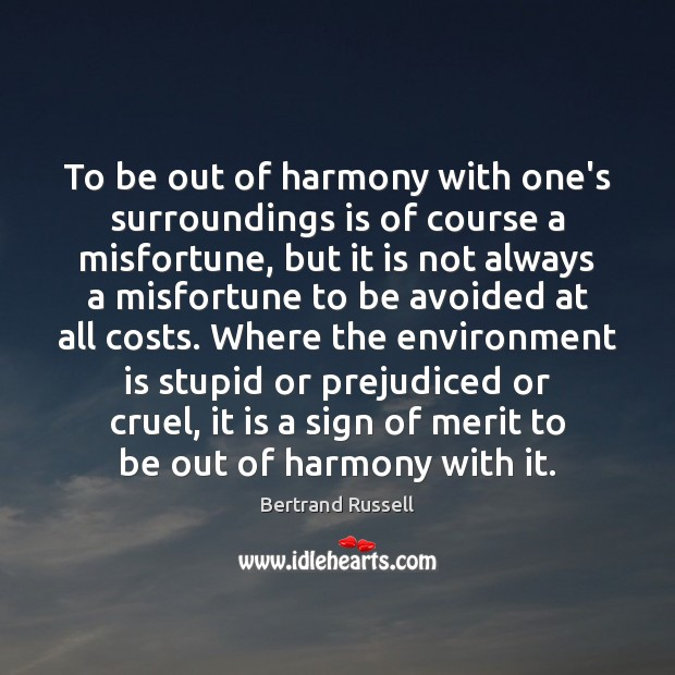 Image, To be out of harmony with one's surroundings is of course a