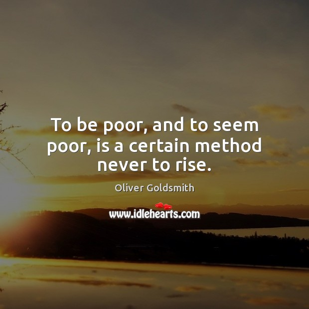Picture Quote by Oliver Goldsmith