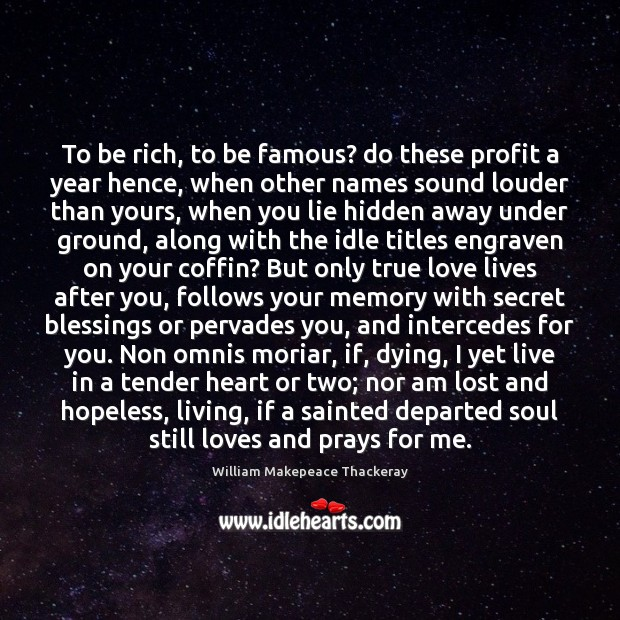 To be rich, to be famous? do these profit a year hence, Image