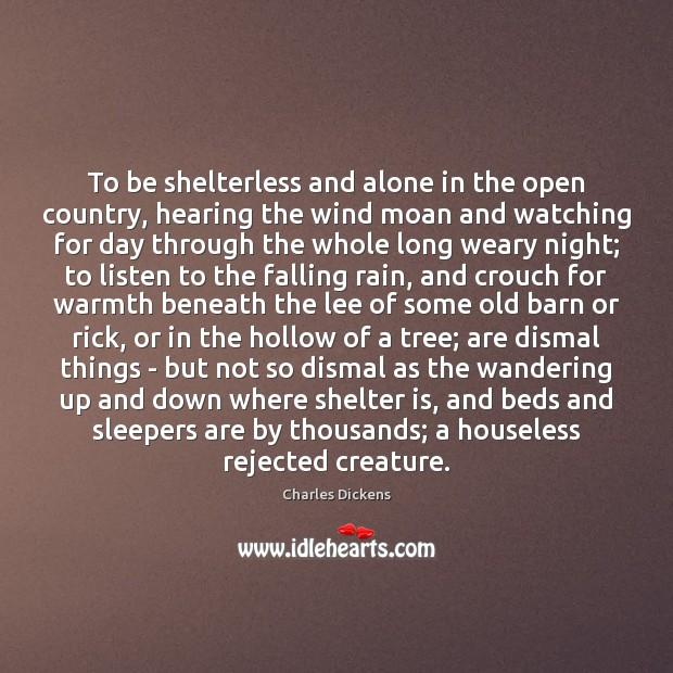 Image, To be shelterless and alone in the open country, hearing the wind
