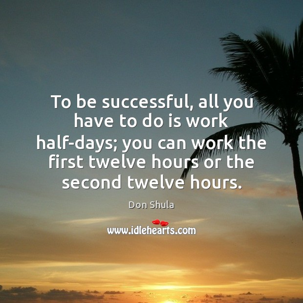 To Be Successful Quotes Image