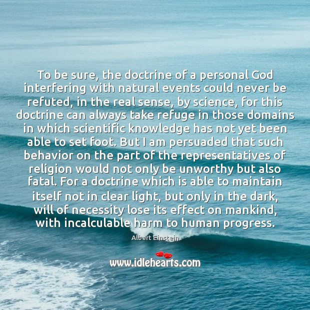 Image, To be sure, the doctrine of a personal God interfering with natural