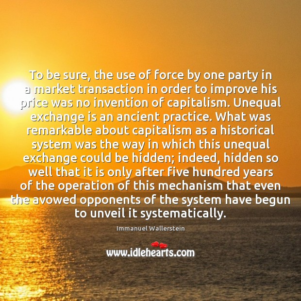 Image, To be sure, the use of force by one party in a