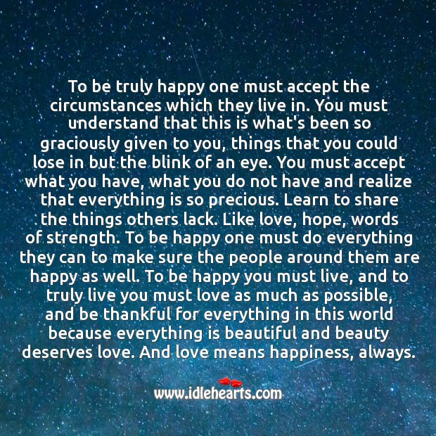 To be truly happy you must love and be thankful. Realize Quotes Image