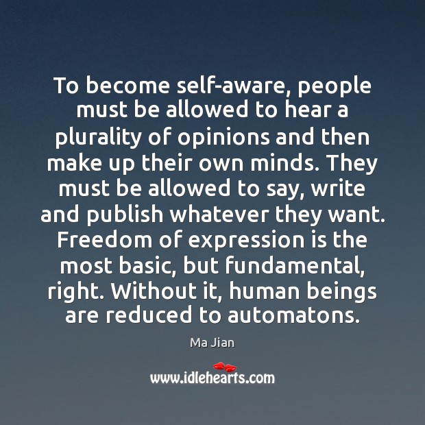 To become self-aware, people must be allowed to hear a plurality of Image