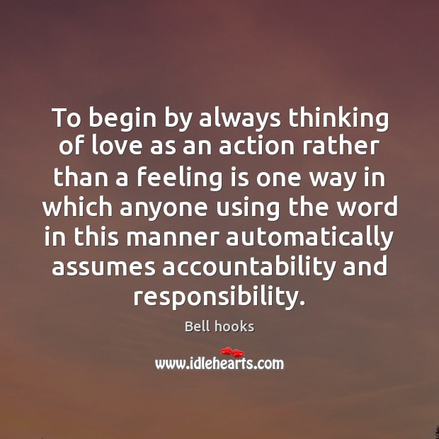 Image, To begin by always thinking of love as an action rather than