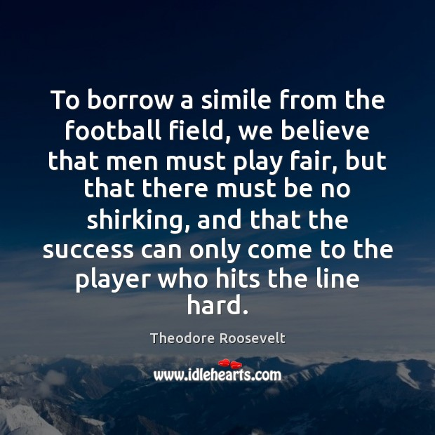 Image, To borrow a simile from the football field, we believe that men