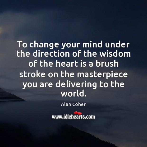 To change your mind under the direction of the wisdom of the Image
