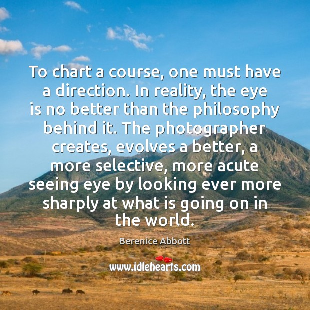 Image, To chart a course, one must have a direction. In reality, the