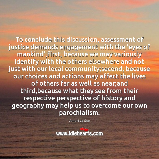 To conclude this discussion, assessment of justice demands engagement with the 'eyes Engagement Quotes Image