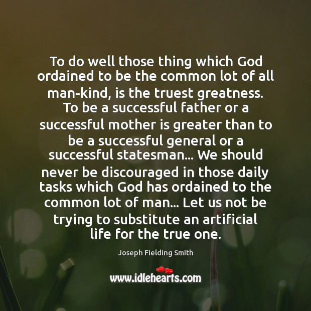 Image, To do well those thing which God ordained to be the common